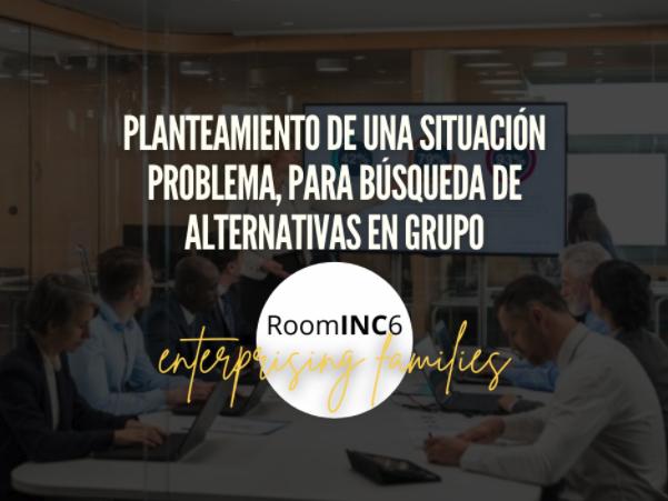Planteamiento de una situación problema, para búsqueda de alternativas en grupo