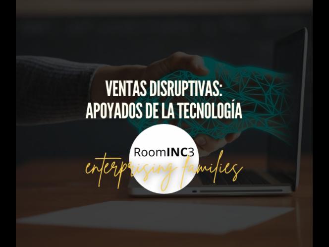 Ventas disruptivas: apoyados de la tecnología