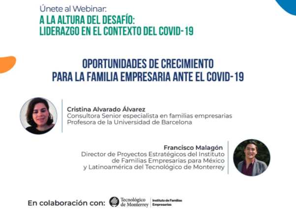 Experiencias a Flor de Piel de la Familia Empresaria: Oportunidades de Crecimiento para la familia empresaria ante el COVID-19