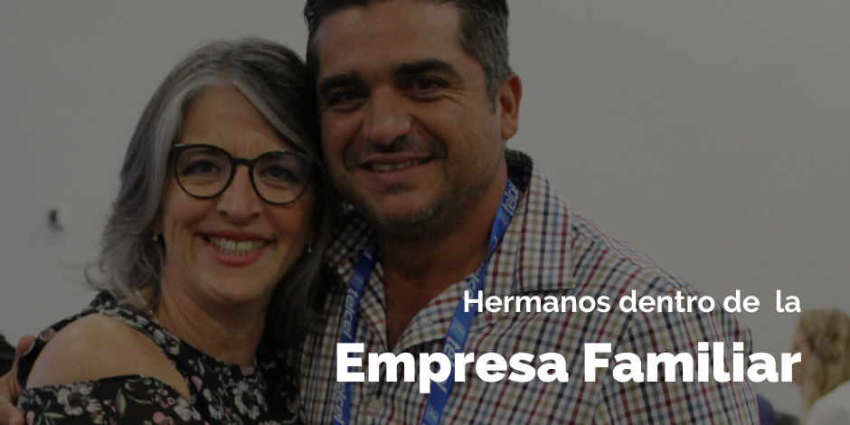 Hermanos dentro de la empresa familiar | Blog