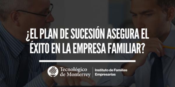 ¿El plan de sucesión asegura el éxito en la empresa familiar? | Blogs