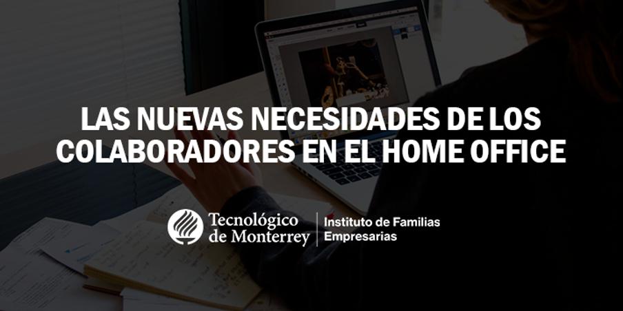 Las nuevas necesidades de los colaboradores en el home office | Blog