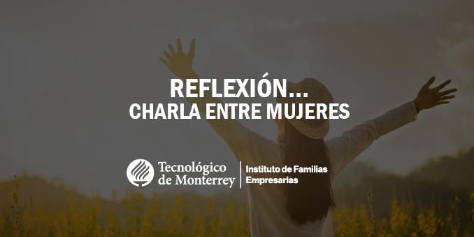 Reflexión… charla entre mujeres | Blog
