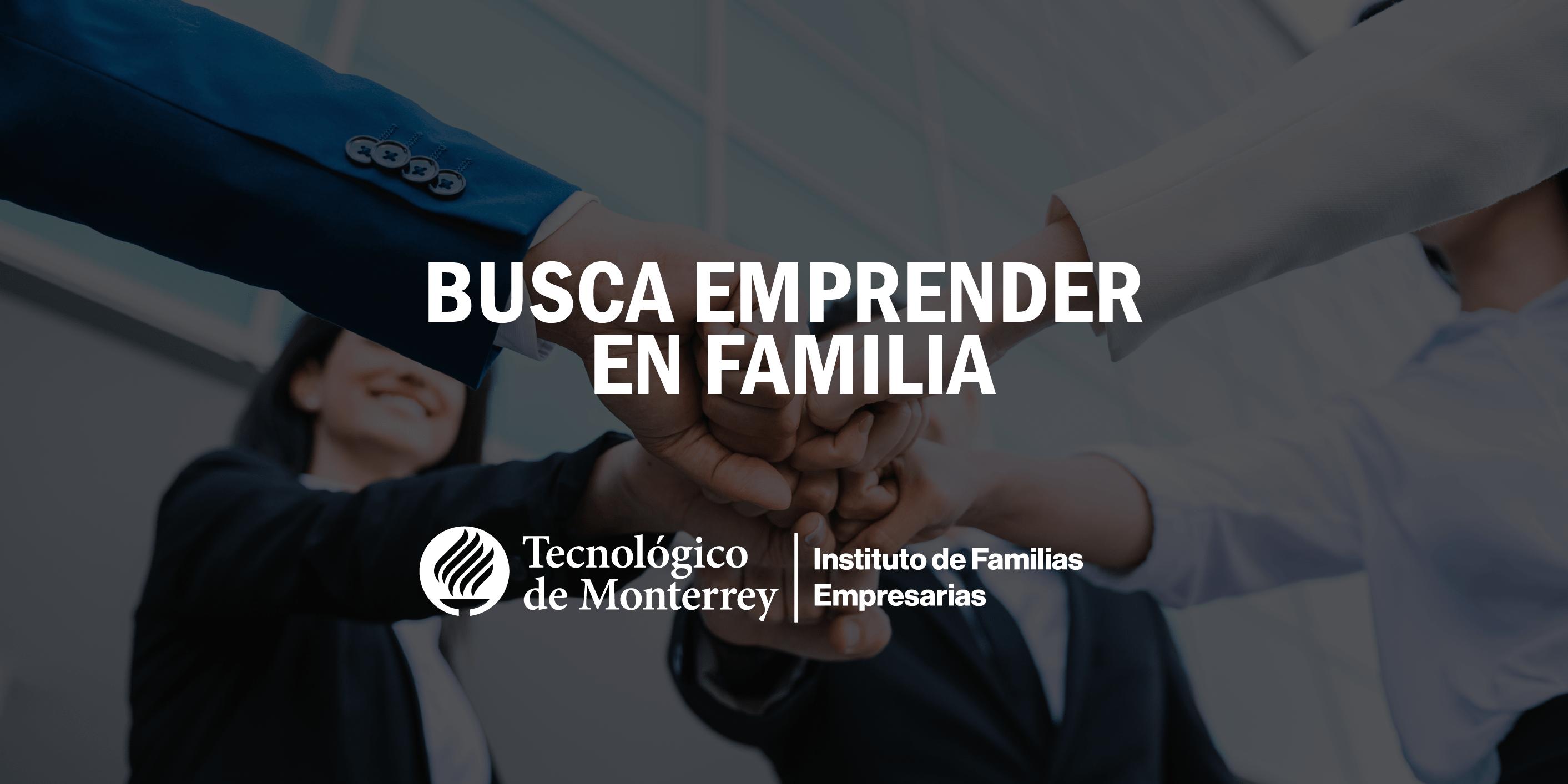 Busca emprender en familia | Blog