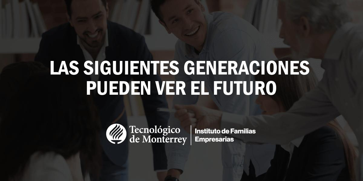 Las siguientes generaciones pueden ver el futuro | Blog