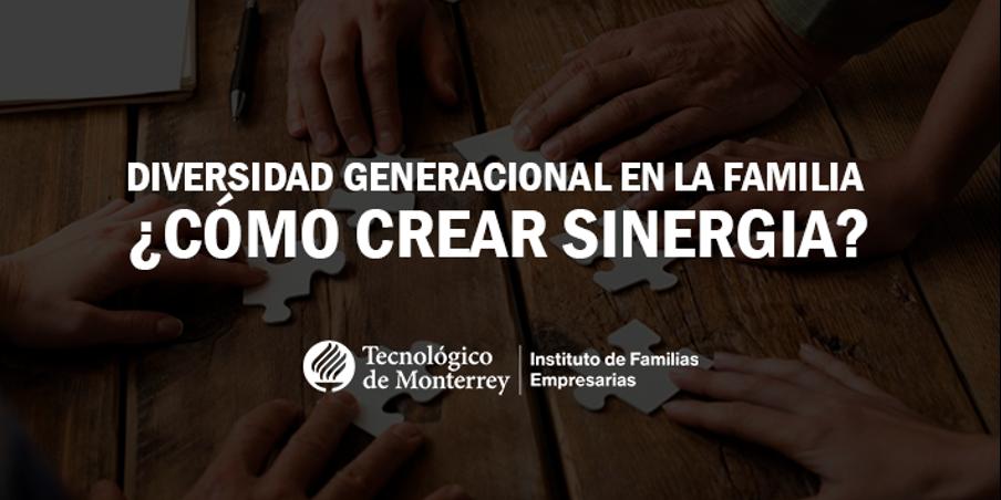 Diversidad generacional en la familia: ¿Cómo crear sinergia? | Blog